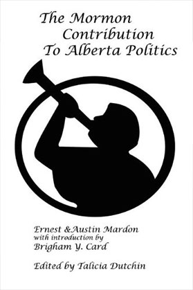 the-mormon-contribution-to-alberta-politics